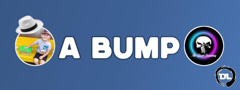 Last BUMP